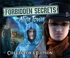 Forbidden Secrets - Alien Town Collector's Edition