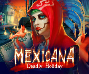 Game Giveaway of the Day Mexicana: Deadly Holiday Mexicana: Deadly Holiday (2014) - Game details Adventure