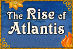 The Rise of Atlantis online