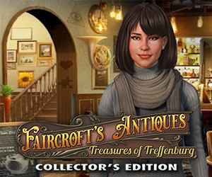 Faircroft's Antiques - Treasures of Treffenburg Collector's Edition