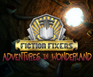 Fiction Fixers - Adventures in Wonderland