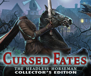 Cursed Fates - The Headless Horseman Collector's Edition