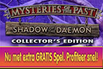 Mysteries of the Past - Shadow of the Daemon Collector's Edition + Gratis Extra Spel