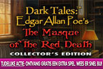 Dark Tales: Edgar Allan Poe's – The Masque of the Red Death Collector's Edition + Extra Spel