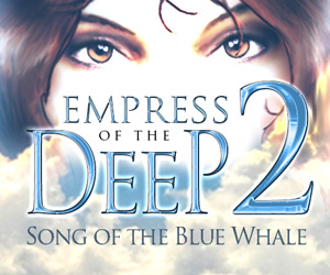 Empress of the Deep 2 - Song of the Blue Whale