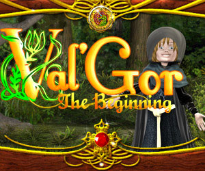 Val´Gor: The Beginning