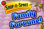 Shop-N-Spree: Family Fortune
