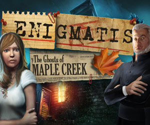 Enigmatis - The Ghosts of Maple Creek