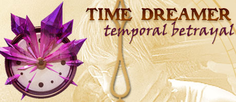 Time Dreamer - Temporal Betrayal