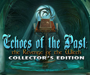 Echoes of the Past - The Revenge of the Witch Collector's Edition