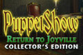 PuppetShow - Return To Joyville - Collector's Edition