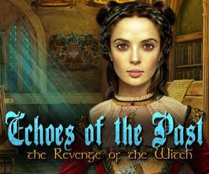 Echoes of the Past - Revenge of the Witch