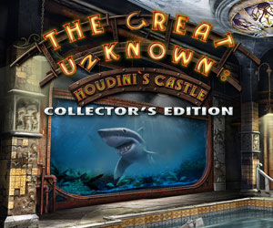The Great Unknown: Houdinis Castle Collector's Edition