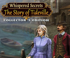 Whispered Secrets: The Story of Tideville Collector's Edition