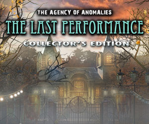 The Agency of Anomalies: Last Performance Collector's Edition