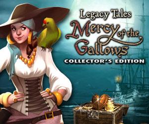 Legacy Tales - The Mercy of the Gallows Collector's Edition