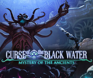 Mystery of the Ancient - Curse of Black Water