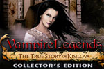 Vampire Legends: The True Story of Kisilova Collector's Edition