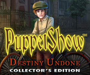 Puppetshow: Destiny Undone Collector's Edition