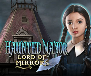 Haunted Manor - Lord of Mirrors