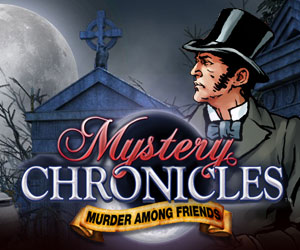 Mystery Chronicles – Murder Among Friends