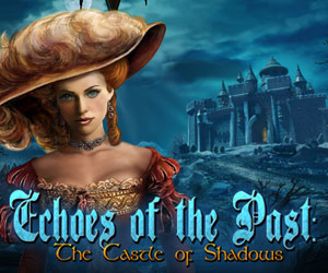 Echoes of the Past – The Castle of Shadows