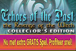 Echoes of the Past - The Revenge of the Witch Collector's Edition + Gratis Extra Spel