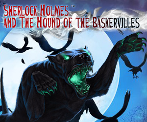 Sherlock Holmes and the Hound of Baskervilles