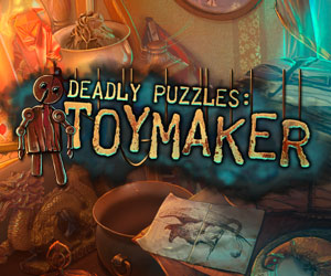 Deadly Puzzles - Toymaker