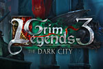 Grim Legends 3 – The Dark City