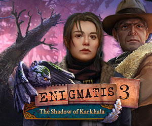 Enigmatis 3 – The Shadow of Karkhala