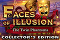 Faces of Illusion - The Twin Phantoms Collectors Edition