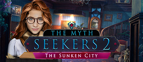 The Myth Seekers 2 - The Sunken City