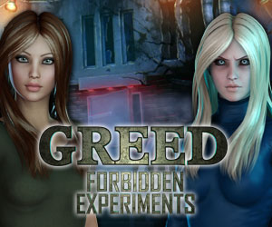 Greed - Forbidden Experiments