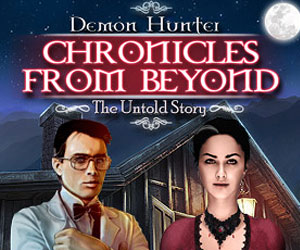 Demon Hunter Chronicles from Beyond - The Untold Story