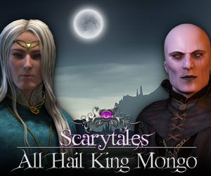 Scary Tales: All Hail King Mongo
