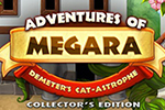 Adventures of Megara - Demeter's Cat-astrophe Collector's Edition