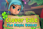 Clover Tales - The Magic Valley
