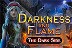 Darkness and Flame 3 - The Dark Side