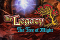 The Legacy - The Tree of Might