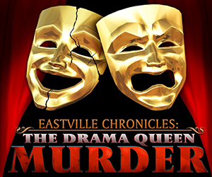 Eastville Chronicles - Drama Queen Murder (Engelstalig)