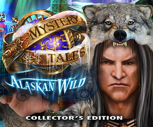 Mystery Tales - Alaskan Wild Collector's Edition
