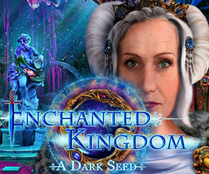Enchanted Kingdom - A Dark Seed