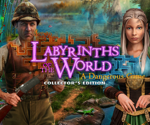 Labyrinths of the World – A Dangerous Game Collector's Edition