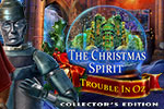 The Christmas Spirit - Trouble in Oz Collector's Edition