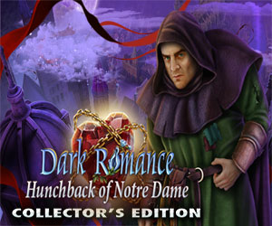 Dark Romance - Hunchback of Notre Dame Collector's Edition