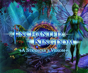 Enchanted Kingdom - A Stranger's Venom