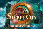 Secret City - The Human Threat