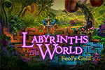 Labyrinths of the World - Fool's Gold