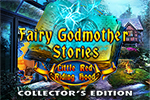 Fairy Godmother Stories 3 - Little Red Riding Hood Collector's Edition